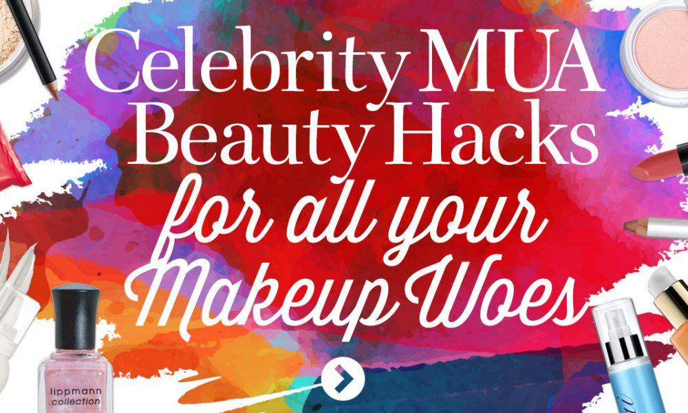 Celebrity Makeup Artists Hacks