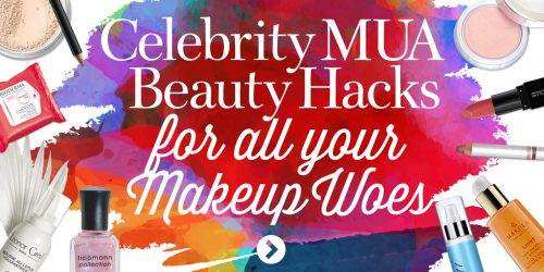 Celebrity Makeup Artists Hacks
